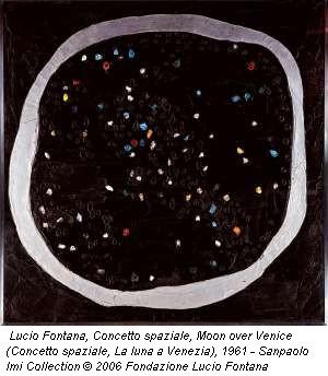 Lucio fontana, concetto spaziale, moon over venice (concetto spaziale