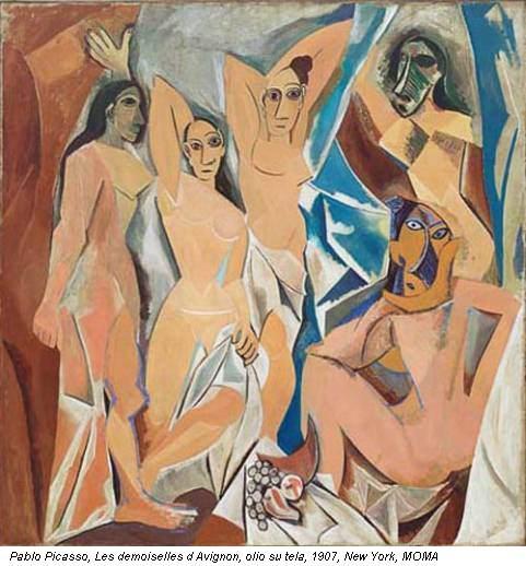 Pablo Picasso, Les demoiselles d Avignon, olio su tela, 1907, New York, MOMA