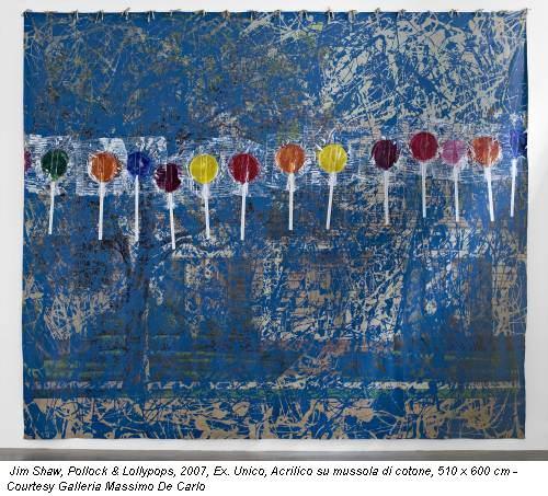 Jim Shaw, Pollock & Lollypops, 2007, Ex. Unico, Acrilico su mussola di cotone, 510 x 600 cm - Courtesy Galleria Massimo De Carlo