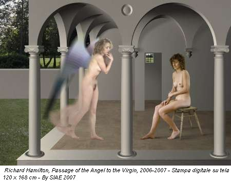 Richard Hamilton, Passage of the Angel to the Virgin, 2006-2007 - Stampa digitale su tela 120 x 168 cm - By SIAE 2007