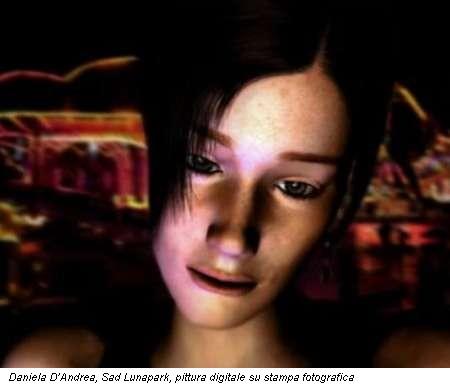 Daniela D'Andrea, Sad Lunapark, pittura digitale su stampa fotografica