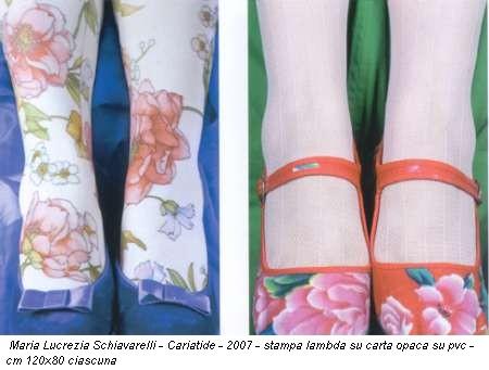 Maria Lucrezia Schiavarelli - Cariatide - 2007 - stampa lambda su carta opaca su pvc - cm 120x80 ciascuna