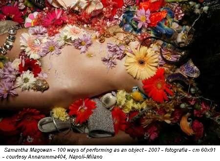 Samantha Magowan - 100 ways of performing as an object - 2007 - fotografia - cm 60x91 - courtesy Annarumma404, Napoli-Milano