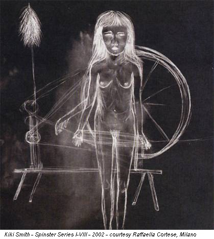 Kiki Smith - Spinster Series I-VIII - 2002 - courtesy Raffaella Cortese, Milano
