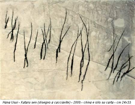 Hana Usui - Kataru sen (disegno a cacciavite) - 2008 - china e olio su carta - cm 24x33