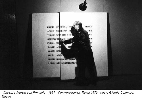 Vincenzo Agnetti con Principia - 1967 - Contemporanea, Roma 1973 - photo Giorgio Colombo, Milano