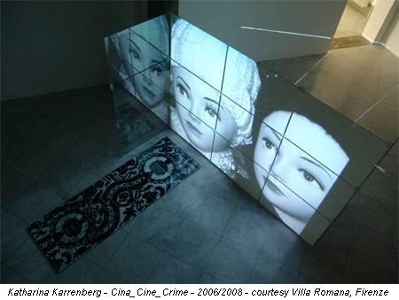 Katharina Karrenberg - Cina_Cine_Crime - 2006/2008 - courtesy Villa Romana, Firenze