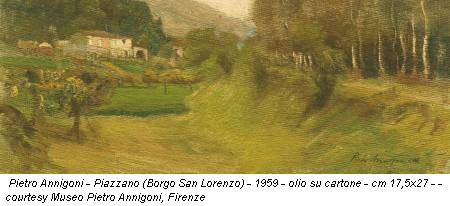 Pietro Annigoni - Piazzano (Borgo San Lorenzo) - 1959 - olio su cartone - cm 17,5x27 - - courtesy Museo Pietro Annigoni, Firenze
