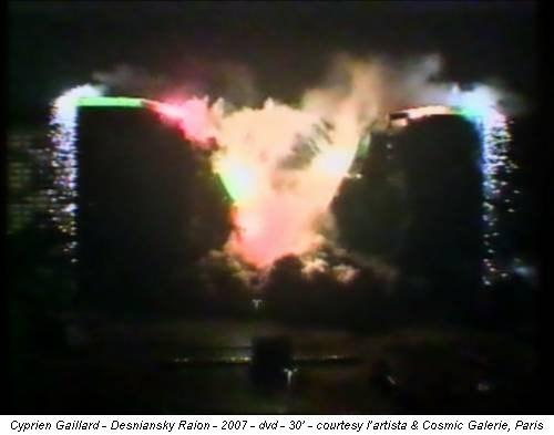 Cyprien Gaillard - Desniansky Raion - 2007 - dvd - 30' - courtesy l'artista & Cosmic Galerie, Paris