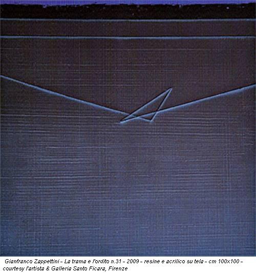 Gianfranco Zappettini - La trama e l'ordito n.31 - 2009 - resine e acrilico su tela - cm 100x100 - courtesy l'artista & Galleria Santo Ficara, Firenze