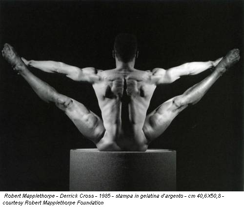Robert Mapplethorpe - Derrick Cross - 1985 - stampa in gelatina d'argento - cm 40,6X50,8 - courtesy Robert Mapplethorpe Foundation
