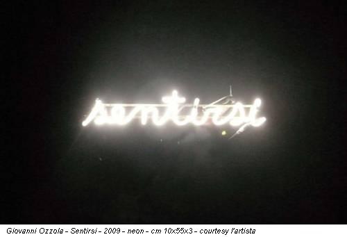 Giovanni Ozzola - Sentirsi - 2009 - neon - cm 10x55x3 - courtesy l'artista