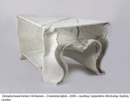 Demakersvan/Jeroen Verhoeven - Cinderella table - 2008 - courtesy Carpenters Workshop Gallery, London