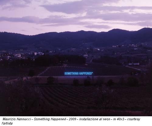 Maurizio Nannucci - Something Happened - 2009 - installazione al neon - m 40x3 - courtesy l'artista