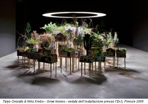 Taiyo Onorato & Niko Krebs - Grow homes - veduta dell'installazione presso l'Ex3, Firenze 2009