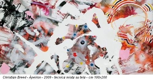 Christian Breed - Ápeiron - 2009 - tecnica mista su tela - cm 100x200
