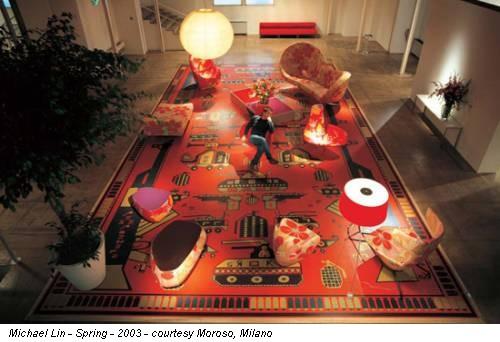 Michael Lin - Spring - 2003 - courtesy Moroso, Milano