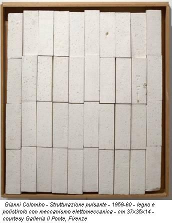 Gianni Colombo - Strutturazione pulsante - 1959-60 - legno e polistirolo con meccanismo elettomeccanica - cm 37x35x14 - courtesy Galleria il Ponte, Firenze