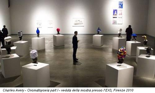Charles Avery - Onomatopoeia part I - veduta della mostra presso l'EX3, Firenze 2010