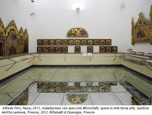 Alfredo Pirri, Passi, 2011, installazione con specchio MirrorSafe, opera in Arte torna arte, Galleria delli'Accademia, Firenze, 2012. ©Rabatti & Domingie, Firenze