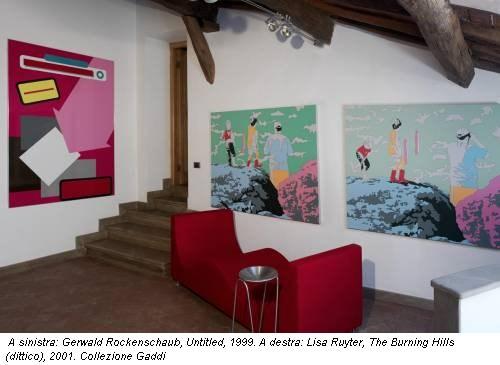 A sinistra: Gerwald Rockenschaub, Untitled, 1999. A destra: Lisa Ruyter, The Burning Hills (dittico), 2001. Collezione Gaddi
