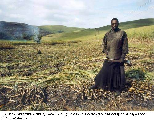 Zwelethu Mthethwa, Untitled, 2004. C-Print, 32 x 41 in. Courtesy the University of Chicago Booth School of Business