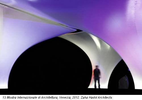13 Mostra Internazionale di Architettura, Venezia, 2012. Zaha Hadid Architects
