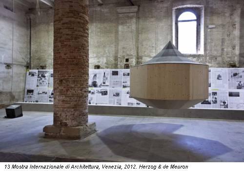 13 Mostra Internazionale di Architettura, Venezia, 2012. Herzog & de Meuron