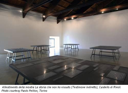 Allestimento della mostra La storia che non ho vissuto (Testimone indiretto), Castello di Rivoli. Photo courtesy Paolo Pellion, Torino