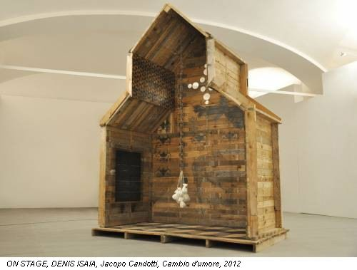 ON STAGE, DENIS ISAIA, Jacopo Candotti, Cambio d'umore, 2012