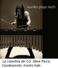 La copertina del CD. Steve Reich, Counterpoints. Kuniko Kato