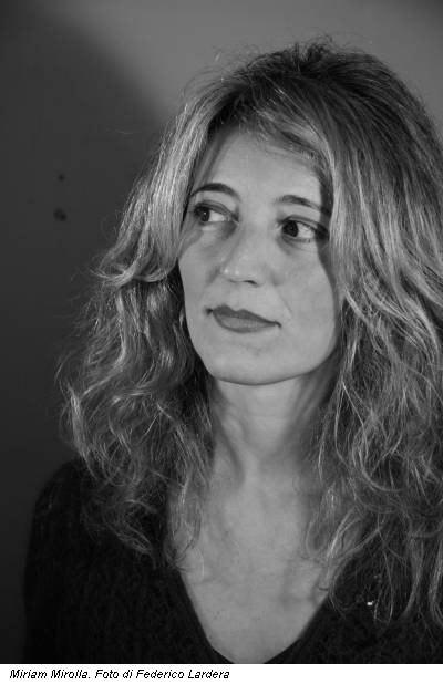 Miriam Mirolla. Foto di Federico Lardera