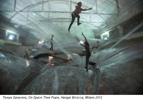 Tomas Saraceno, On Space Time Foam, Hangar Bicocca, Milano 2012