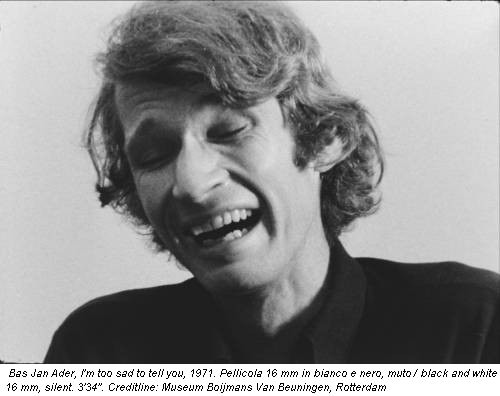 Bas Jan Ader, I'm too sad to tell you, 1971. Pellicola 16 mm in bianco e nero, muto / black and white 16 mm, silent. 3'34''. Creditline: Museum Boijmans Van Beuningen, Rotterdam