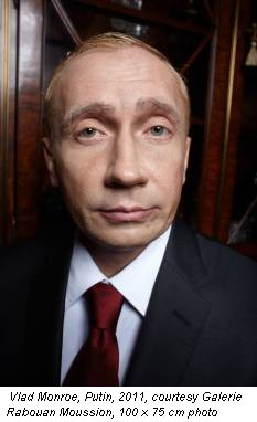 Vlad Monroe, Putin, 2011, courtesy Galerie Rabouan Moussion, 100 x 75 cm photo