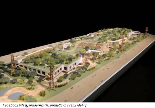 Facebook West, rendering del progetto di Frank Gehry