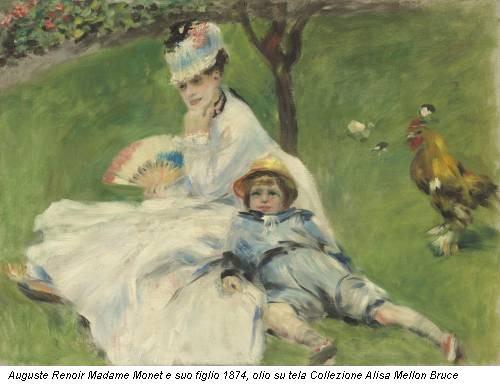 Auguste Renoir Madame Monet e suo figlio 1874, olio su tela Collezione Alisa Mellon Bruce