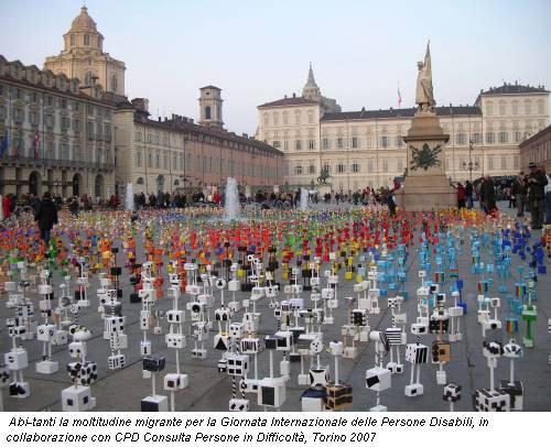 Abi-tanti la moltitudine migrante per la Giornata Internazionale delle Persone Disabili, in collaborazione con CPD Consulta Persone in Difficoltà, Torino 2007