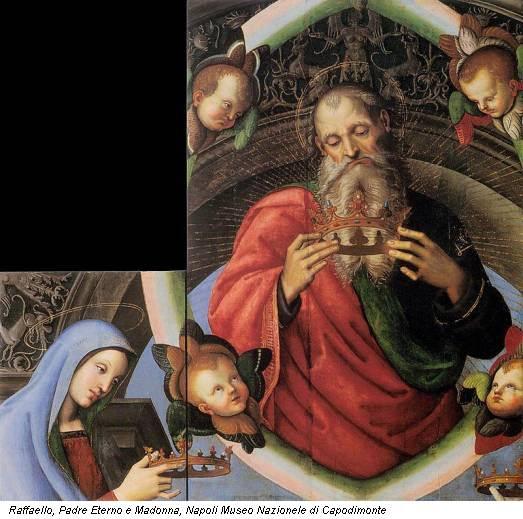 Raffaello, Padre Eterno e Madonna, Napoli Museo Nazionele di Capodimonte