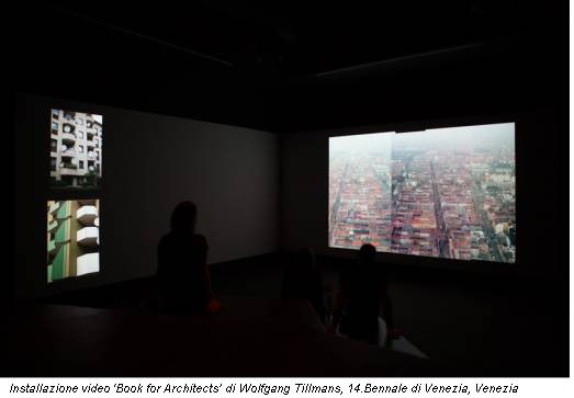 Installazione video 'Book for Architects' di Wolfgang Tillmans, 14.Bennale di Venezia, Venezia