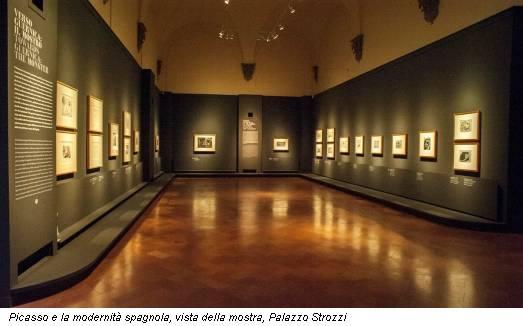 Picasso e la modernità spagnola, vista della mostra, Palazzo Strozzi