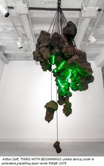 Arthur Duff, THING WITH BEGINNINGS -pietra lavica,corde in poliestere,plastilina,laser verde 5Watt -2015