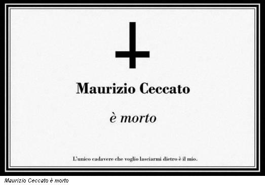 Maurizio Ceccato è morto