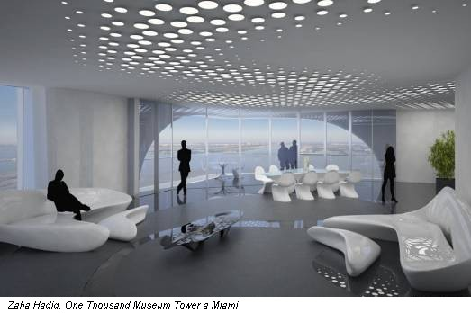 Zaha Hadid, One Thousand Museum Tower a Miami
