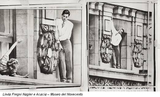Linda Fregni Nagler e Acacia – Museo del Novecento
