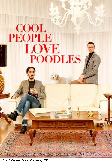 Cool People Love Poodles, 2014
