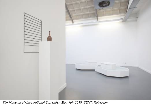 The Museum of Unconditional Surrender, May-July 2015, TENT, Rotterdam