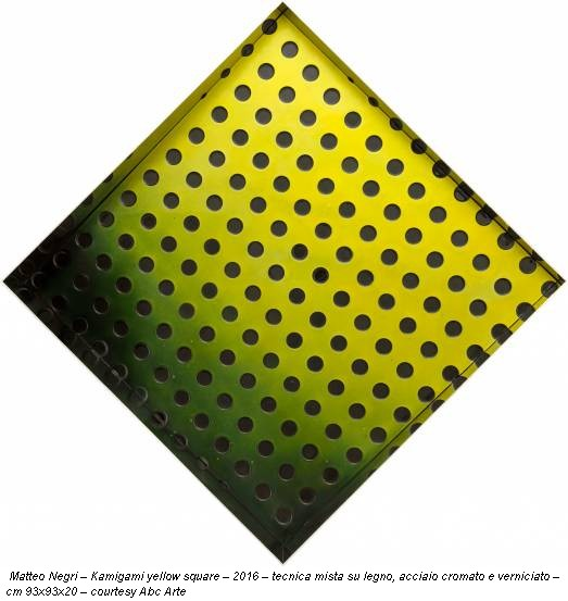 Matteo Negri – Kamigami yellow square – 2016 – tecnica mista su legno, acciaio cromato e verniciato – cm 93x93x20 – courtesy Abc Arte
