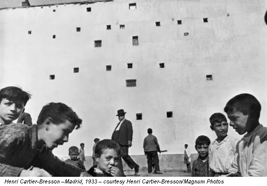 Henri Cartier-Bresson –Madrid, 1933 – courtesy Henri Cartier-Bresson/Magnum Photos