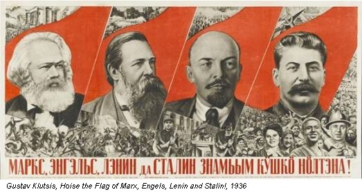 Gustav Klutsis, Hoise the Flag of Marx, Engels, Lenin and Stalin!, 1936